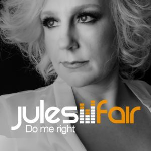 Jules Fair - Do Me Right