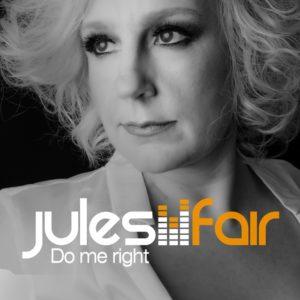 Jules Fair - Do Me Right