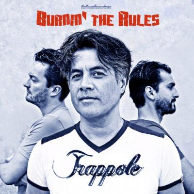 Burnin The Rules - Trappole