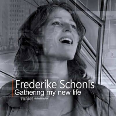 Frederike Schonis - Gathering my new life