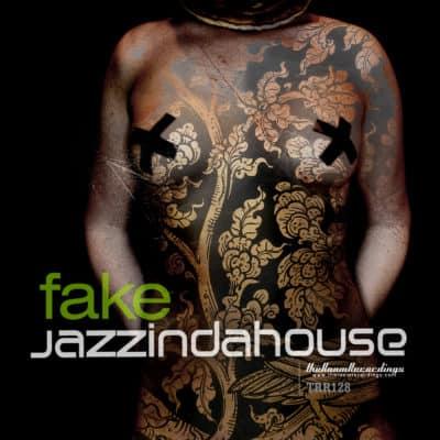 Jazzindahouse - Fake