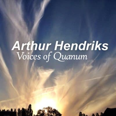 Arthur Hendriks - Voices of Quanum