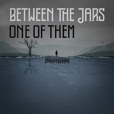 Between The Jars - One Of Them