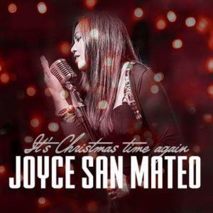 Joyce San Mateo - It's Christmas time again