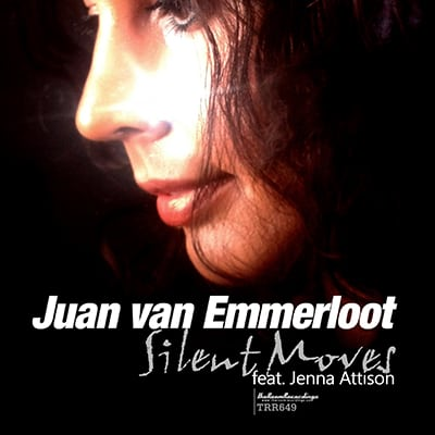 Juan van Emmerloot -Silent Moves feat Jenna Attison