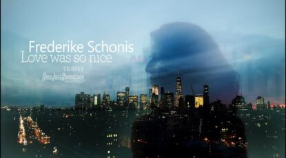 Frederike Schonis - Love was so nice