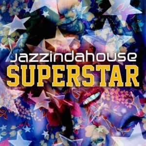 Jazzindahouse - Superstar (Frietboer Club Remix)