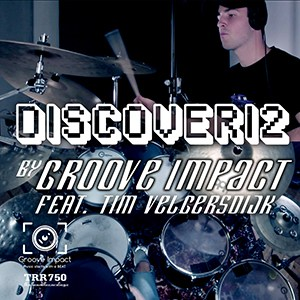 Groove Impact feat. Tim Velgersdijk - Discoveri2